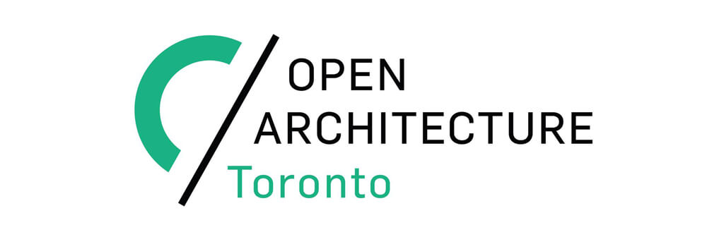 Welcome To Open Architecture Toronto We Are A Not For Profit Architectural And Design Organization That Connects Industry Professionals Students